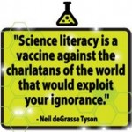 Science is a vaccine against ignorance