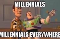 millennials everywhere