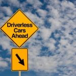 The Driverless Car Revolution is Getting Closer and It Means Big Changes